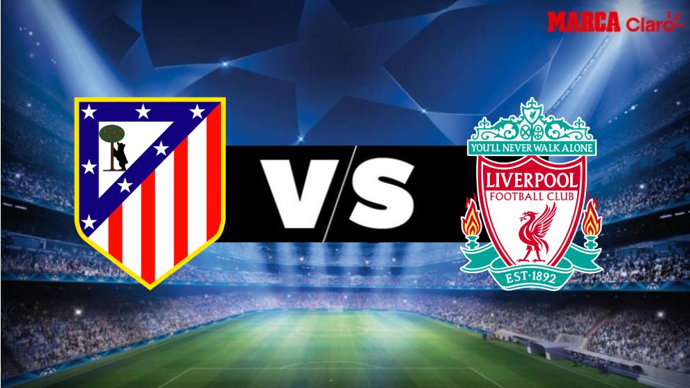 Atlético de Madrid vs Liverpool, en vivo minuto a minuto el partido ...