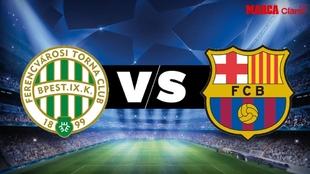 Ferecváros vs Barcelona en vivo