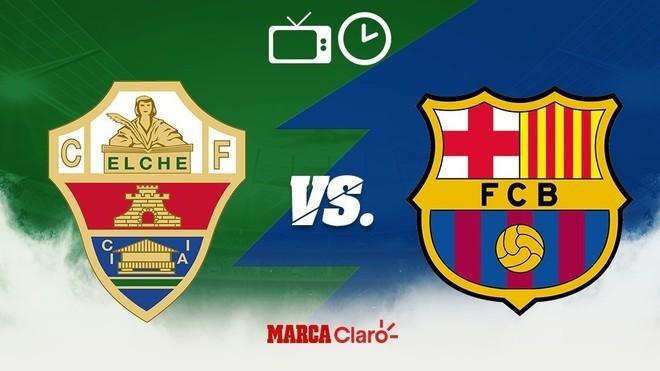 Elche vs Barcelona, en vivo el partido de la liga española.